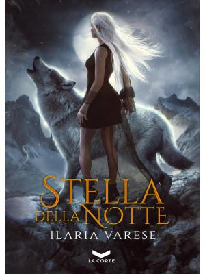 Stella della notte. Winter Fe' saga