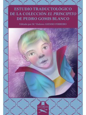 Estudio traductológico de la colección El Principito de Pedro Gomis Blanco