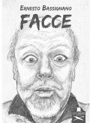 Facce. Ediz. illustrata