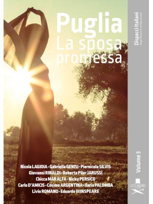 Puglia. La sposa promessa