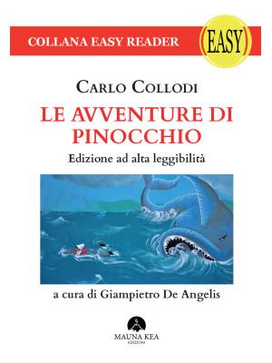 Le avventure di Pinocchio. Ediz. ad alta leggibilità