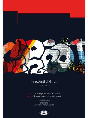 I racconti di Griot (2009-2019)