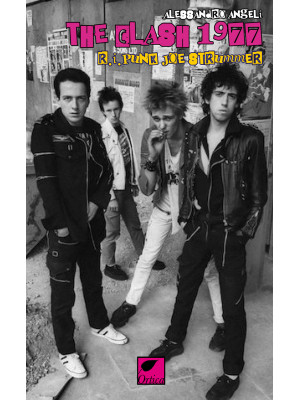 The Clash 1977 R.I. Punk Joe Strummer