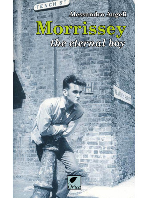 Morrissey. The eternal boy