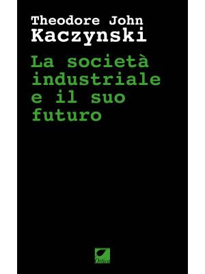 La società industriale e il suo futuro