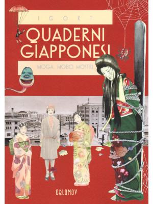 Quaderni giapponesi. Vol. 3: Moga, Mobo, mostri