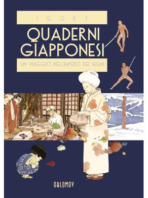 Quaderni giapponesi. Vol. 1: Un viaggio nell'impero dei segni