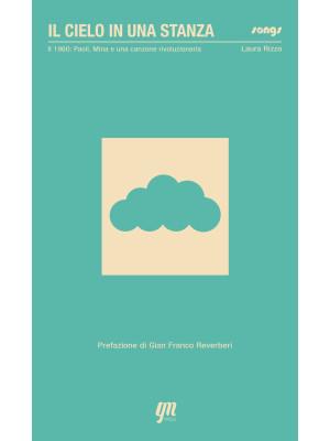 Il cielo in una stanza: 1960: Paoli, Mina e una canzone rivoluzionaria