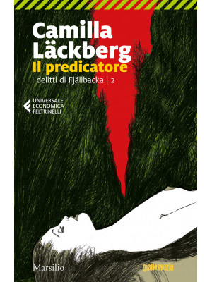 Il predicatore. I delitti di Fjällbacka. Vol. 2