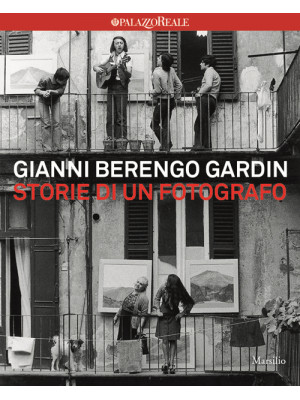 Storie di un fotografo. Ediz. illustrata