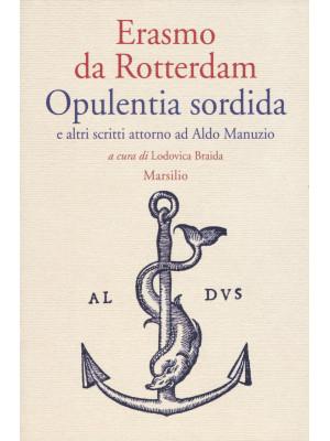 Opulentia sordida e altri scritti attorno ad Aldo Manuzio
