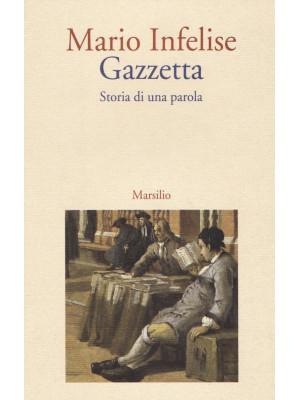 Gazzetta. Storia di una parola