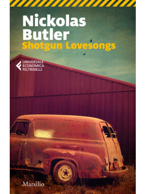 Shotgun lovesongs. Ediz. italiana