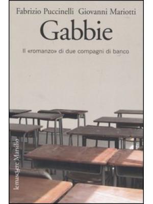 Gabbie. Il «romanzo» di due compagni di banco