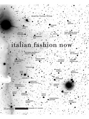 Italian Fashion Now. Ediz. illustrata