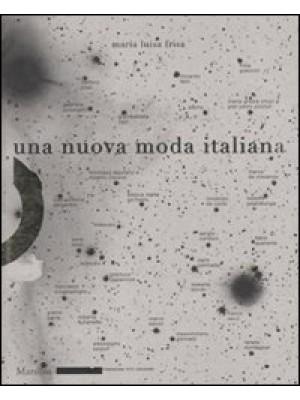 Una nuova moda italiana. Ediz. illustrata
