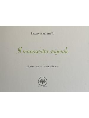 Il manoscritto originale. Ediz. illustrata