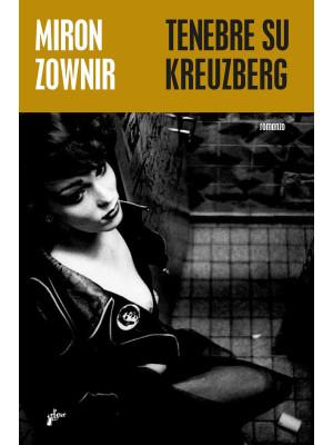 Tenebre su Kreuzberg
