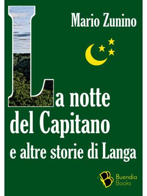 La notte del Capitano e altre storie di Langa