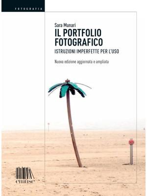 Il portfolio fotografico. Istruzioni imperfette per l'uso