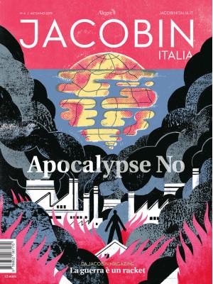 Jacobin Italia (2019). Vol. 4: Apocalypse No
