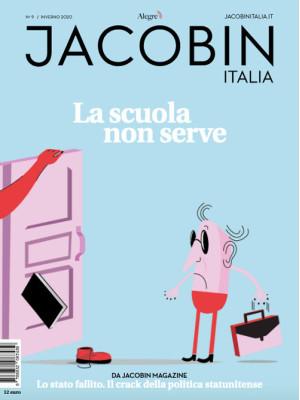 Jacobin Italia (2020). Vol. 9: La scuola non serve
