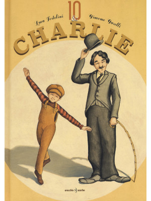 Io & Charlie. Ediz. a colori