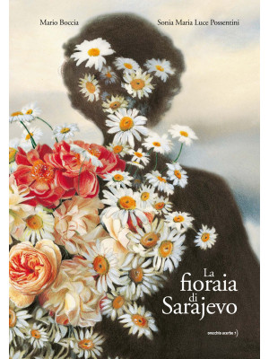 La fioraia di Sarajevo