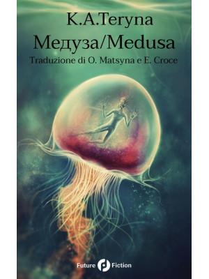 Medusa. Ediz. russa e italiana
