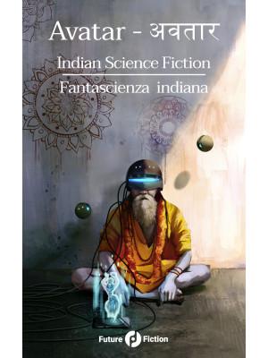 Avatar. Indian science fiction-Fantascienza indiana