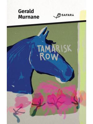 Tamarisk Row