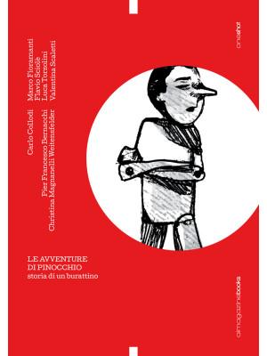 Le avventure di Pinocchio. Storia di un burattino. Ediz. speciale