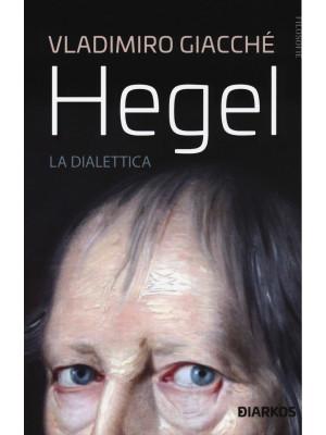 Hegel. La dialettica