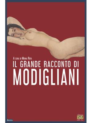 Il grande racconto di Modigliani