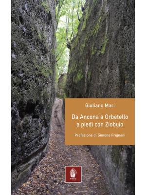 Da Ancona ad Orbetello a piedi con Ziobuio