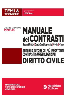 Manuale dei contrasti. Diritto civile: Sezioni Unite, Corte Costituzionale, CEDU, CGUE