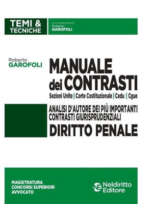 Manuale dei contrasti. Diritto penale: Sezioni Unite, Corte Costituzionale, CEDU, CGUE