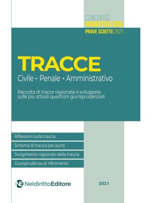 Tracce concorso magistratura 2021: civile, penale e amministrativo