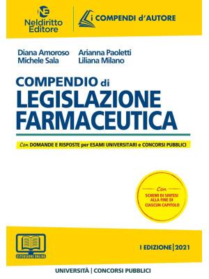 Compendio di legislazione farmaceutica. Nuova ediz.