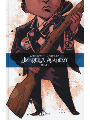 Umbrella Academy. Vol. 2: Dallas