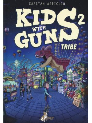 Kids with guns. Vol. 2
