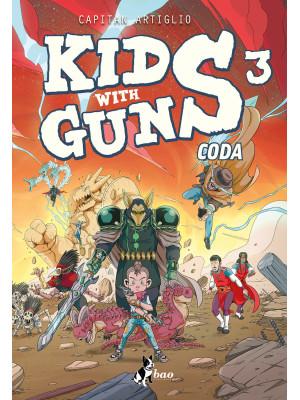Kids with guns. Vol. 3