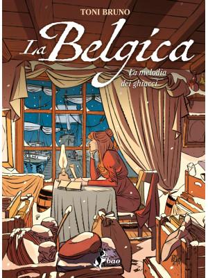 La Belgica. Vol. 2: La melodia dei ghiacci