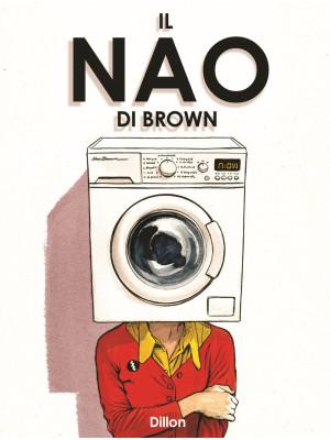 Il Nao di Brown. Nuova ediz.