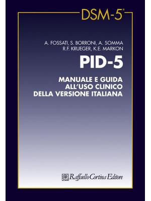 PID-5. Manuale e guida all'uso clinico della versione italiana