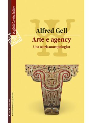 Arte e agency. Una teoria antropologica
