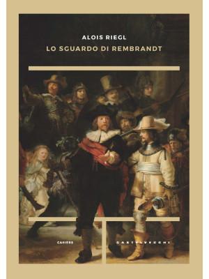 Lo sguardo di Rembrandt