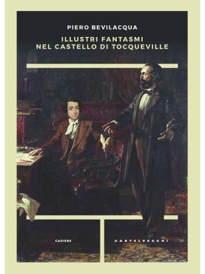 Illustri fantasmi nel castello di Tocqueville