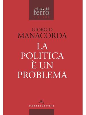 La politica è un problema
