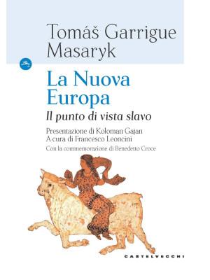 La nuova Europa. Il punto di vista slavo